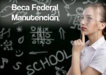 Cómo inscribirte a la Beca Federal de Apoyo a la Manutención