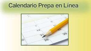 Entérate del calendario Prepa en Línea SEP