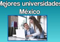Ranking de las mejores universidades de México
