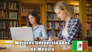 Top 5 mejores universidades de México