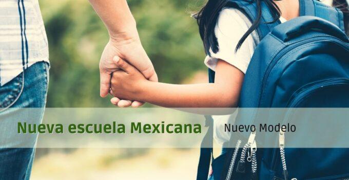 Modelo educativo Nueva Escuela Mexicana